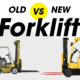 Old vs New Forklift